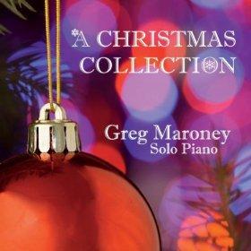 Amazon_Album_Greg_Maroney_A_Christmas_Collection