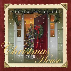 Amazon_Album_Michael_Dulin_Christmas_at_our_House