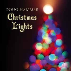 Amazon_Album_Doug_Hammer_Christmas_Lights