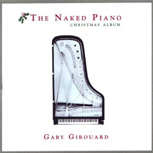 Amazon_Album_Gary_Girouard_Naked_Piano_Christmas_300