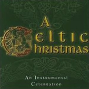 Celtic Christmas.The Columba Minstrels A Celtic Christmas Doug Warren