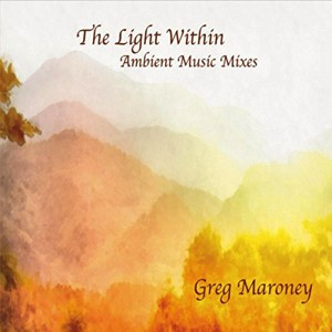 Greg Maroney: The Light Within