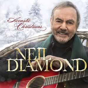 Neil Diamond: Acoustic Christmas