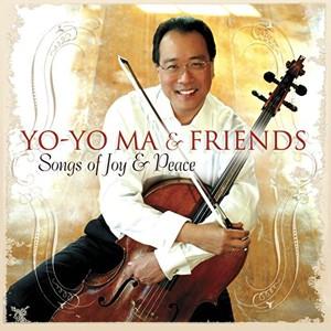 Yo-Yo Ma: Songs of Joy &Peace