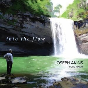 Joseph Akins: Into theFlow