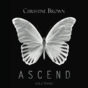 Christine Brown: Ascend