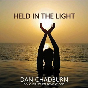 Dan Chadburn: Held in theLight