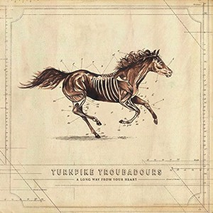 Turnpike Troubadours: A Long Way from Your Heart