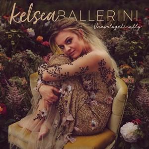 Kelsea Ballerini: Unapologetically