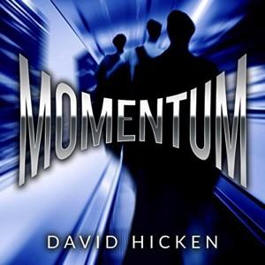 David Hicken: Momentum