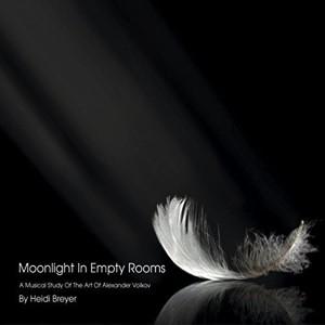 Heidi Breyer: Moonlight in EmptyRooms