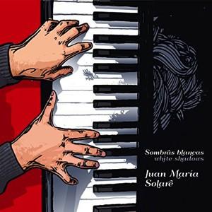 Juan Maria Solare: Sombrasblancas