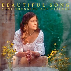 Anne Trenning: Beautiful Song