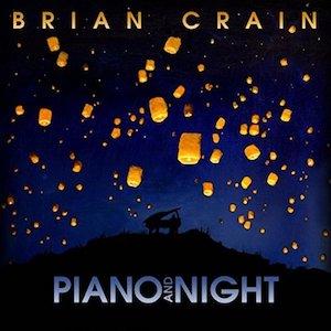 Brian Crain: Piano andNight