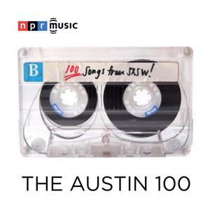 The Austin 100: A SXSW 2018Mix