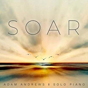 Adam Andrews: Soar