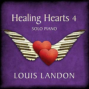 Louis Landon: Healing Hearts 4