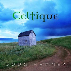 Doug Hammer: Celtique