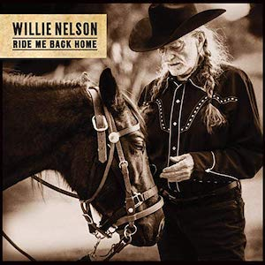 Willie Nelson: Ride Me BackHome