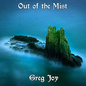 Greg Joy: Out of the Mist
