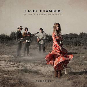 Kasey Chambers: Campfire