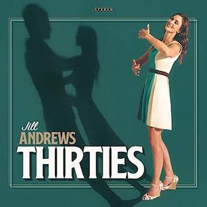 Jill Andrews: Thirties