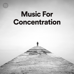 Playlist: Music for Concentration