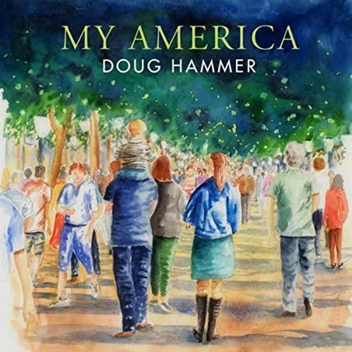 Doug Hammer: MyAmerica