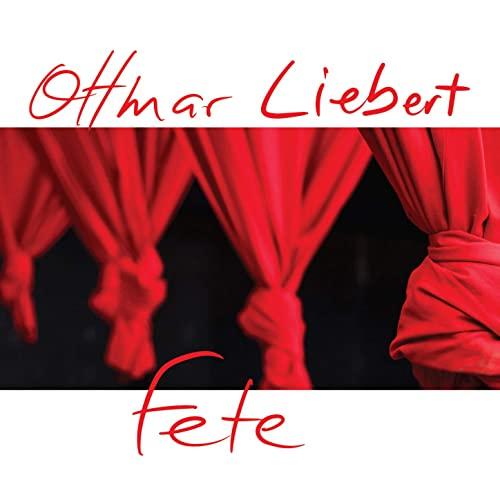 Ottmar Liebert: Fete