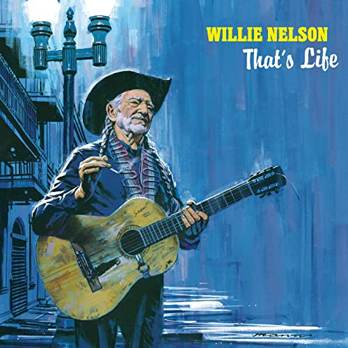 Willie Nelson: That's Life