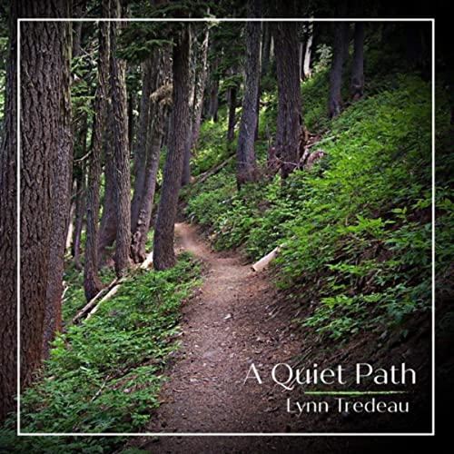Lynn Tredeau: A Quiet Path
